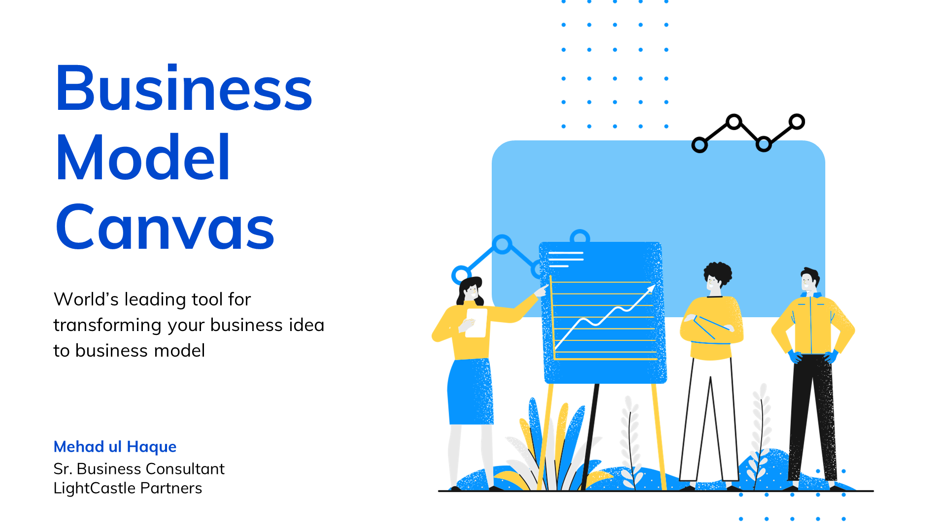 The Art of Business Model Canvas by LightCastle Partners